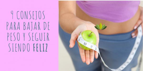 consejos bajar peso feliz